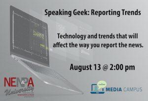 Speaking Geek: Reporting Trends