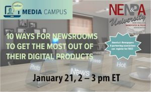 NENPA U: How Newsrooms Can Get the Most Out of Their Digital Products